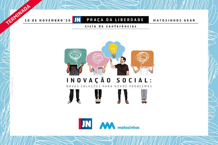 Conferência JN | C.M. Matosinhos - Inovação Social: novas soluções para novos problemas