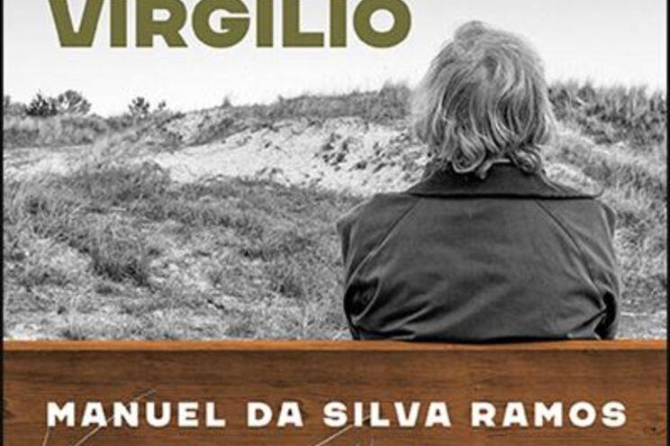 """Ao colo de Virgílio"" é o 25ª livro de Manuel da Silva Ramos"