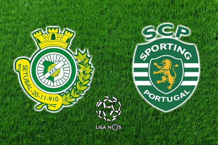 DIRETO | V. Setúbal-Sporting