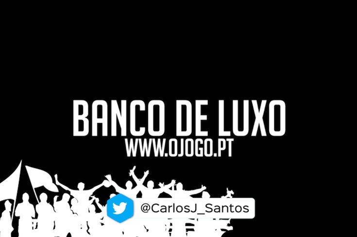 O JOGO coloca os treinadores de bancada num Banco de Luxo