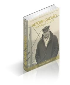 """Biografia """"Alpoim Calvão - Honra e Dever"""" lançada amanhã"""