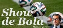 Manuel Queiroz comenta o outro lado deste Mundial